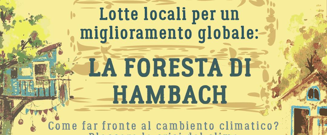 6/12 – Lotte locali per un miglioramento globale: la foresta di Hambach